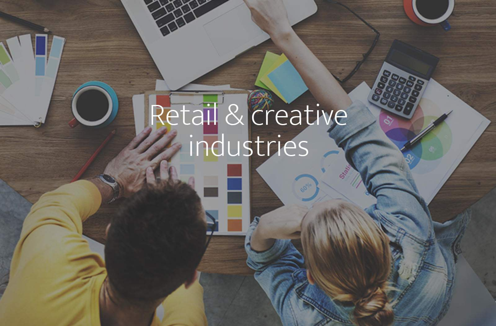 Recruitment, assessment and development for Retail and Creative Industries