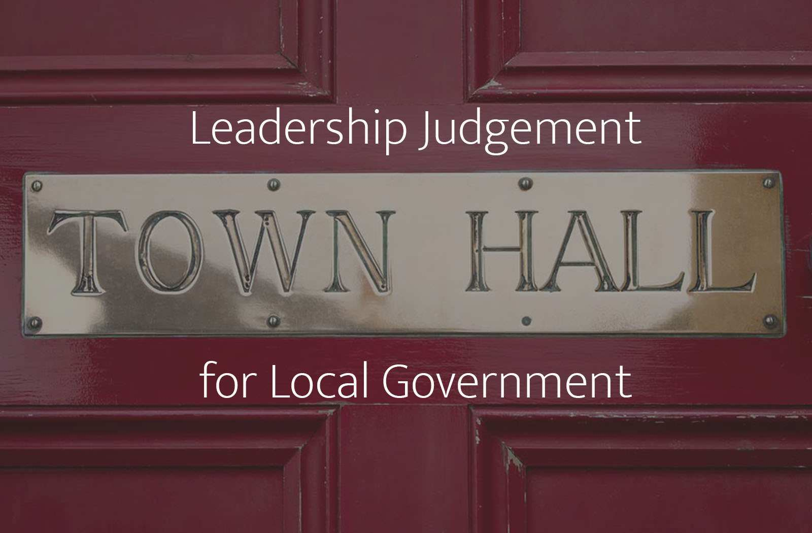 Leadership Judgement: the LJI for local government